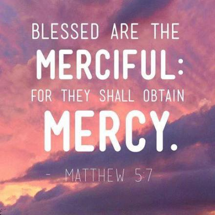 Be merciful as
